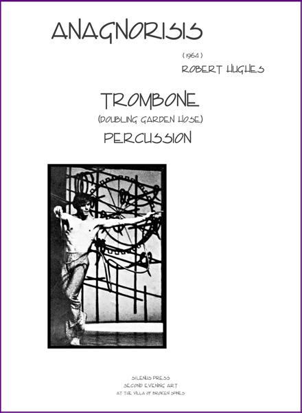 music score 'Anagnorisis' for trombone (doubling garden hose) and percussion by Robert Hughes