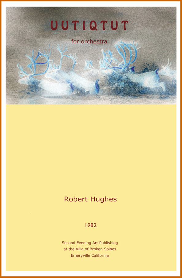music score 'Uutiqtut' for full orchestra by Robert Hughes